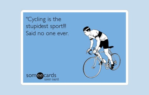 cyclingnotstupid.someecard